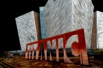 © Rod Smith  <em>Titanic Building Belfast</em>