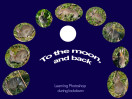 © Sarah France  <em>To the moon and back</em>